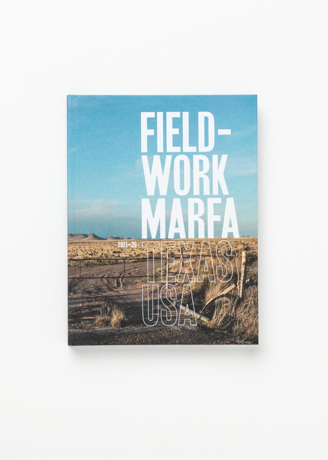 fiel-work marfa  texas usa  2011 – 2020  HEAD-Geneve  Beaux-Arts Nantes